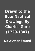 Drawn to the Sea: Nautical Drawings By…