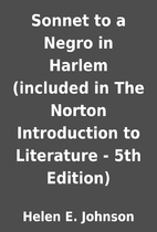 Sonnet to a Negro in Harlem (included in The…