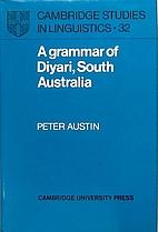 A Grammar of Diyari, South Australia by…