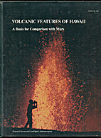 Volcanic features of Hawaii : a basis for…