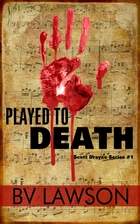 Played to Death by BV Lawson