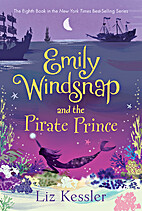 Emily Windsnap and the Pirate Prince by Liz…
