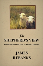 The Shepherd's View: Modern Photographs…
