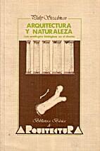 Arquitectura y naturaleza / Architecture and…