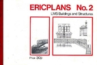 Ericplans no.2; LMS buildings and structures…