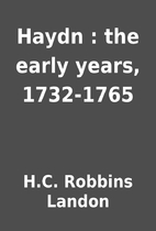 Haydn : the early years, 1732-1765 by H.C.…