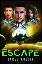 Escape (Space City Book 2) by Jared Austin