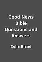 Good News Bible Questions and Answers by…