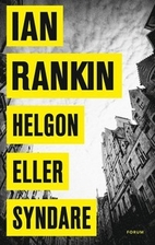Helgon eller syndare by Ian Rankin