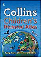 Collins Children's Pictorial Atlas - Taking…
