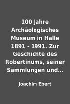 100 Jahre Archäologisches Museum in Halle…