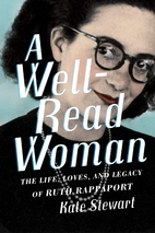 A Well-Read Woman: The Life, Loves, and…