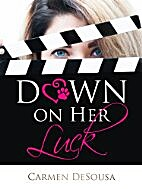 Down on Her Luck by Carmen DeSousa