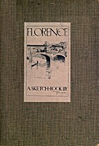 Florence: A Sketch-Book by Fred Richards
