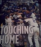 Touching home : the story of the Kansas City…