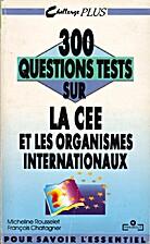 300 questions tests sur la CEE et les…