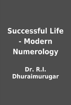 Successful Life - Modern Numerology by Dr.…