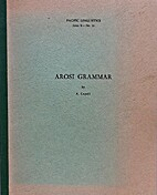 Arosi grammar, (Pacific linguistics) by…