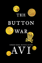 The Button War: A Tale of the Great War by…