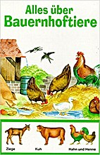 Alles über Bauernhoftiere by Gondron