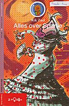 Alles over Spanje by Rik Zaal