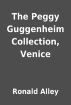 The Peggy Guggenheim Collection, Venice by…