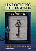 Unlocking the Haggada by  Rabbi Shmuel…