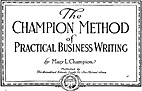 The Champion Method of Practical Business…