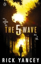 The 5th wave by Richard Yancey