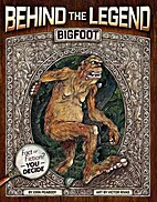 Bigfoot (Behind the Legend) by Erin Peabody