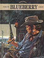 Blueberry : samlade äventyr 2 by…