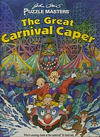 The Great Carnival Caper (Puzzle Masters) by…