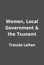 Women, Local Government & the Tsunami by…