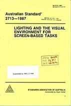 AS 2713 - 1987: Lighting and the Visual…