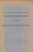 De uitvoering der psychopatenwetten by C.T.…