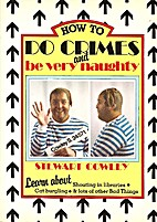 How to Do Crimes and Be Very Naughty by…