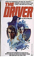 The Driver by Clyde B. Phillips