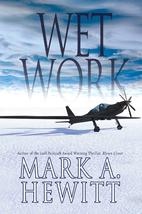 Wet Work (Duncan Hunter Thriller) by Mark A.…