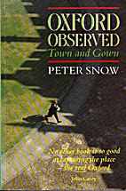 Oxford Observed: Town and Gown by Peter Snow