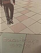 Mundane Journeys 415-364-1465 by Kate;…