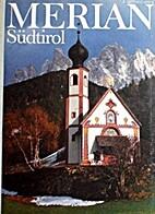 Merian 1987 40/09 - Südtirol by Merian