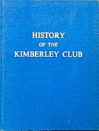 History of the Kimberley Club by Brian…