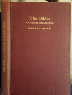 The Bible: A General Introduction: Book One:…