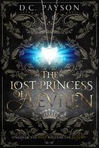 The Lost Princess of Aevilen (Kingdom of…