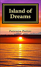 Island of Dreams by Patricia Potter