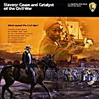 Slavery: Cause and Catalyst of the Civil War…
