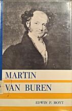 Martin Van Buren by Edwin Palmer Hoyt