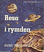 Resa i rymden by Rune Näslund