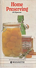 Home preserving by Jill Spencer