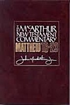 Matthew 16-23 MacArthur New Testament…